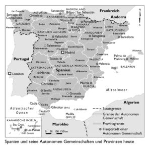 Spanien und seine Autonomen Gemeinschaften und Provinzen heute
