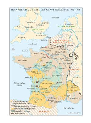 Frankreich zur Zeit der Glaubenskriege 1562 bis 1598