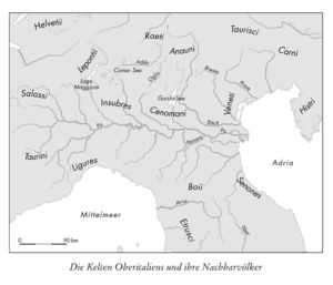 Die Kelten Oberitaliens und ihre Nachbarvölker